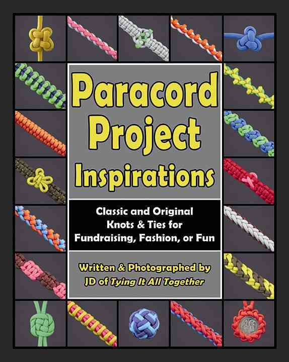 Paracord Project Inspirations By Lenzen, J. D.